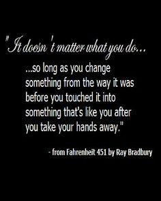 ... ray bradbury fahrenheit 451 quote more novels quotes amazing quotes