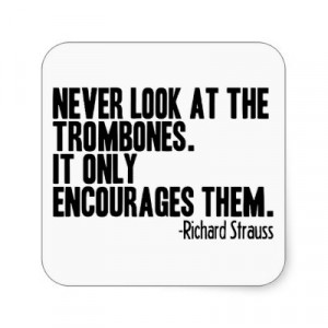 funny trombone quotes