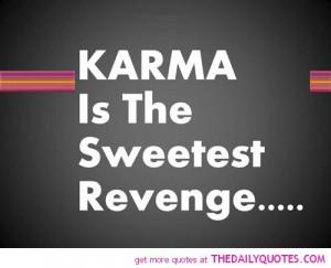 Revenge Karma Quotes Great...