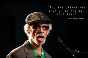 Gil Scott Heron motivational inspirational love life quotes sayings ...