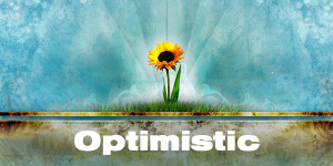 Optimistic Quotes To Move You Forward