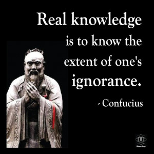 Real knowledge is to know the extent of one's ignorance.