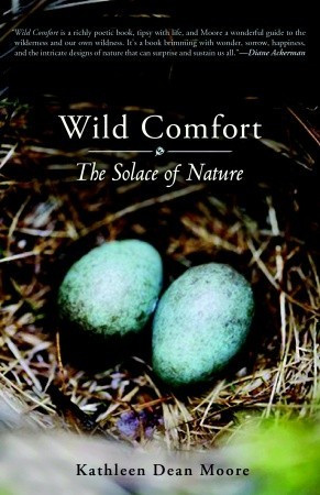 """Start by marking """"Wild Comfort: The Solace of Nature"""" as Want to ..."""