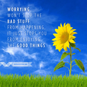 Worrying Won't Stop Bad Stuff from Happening