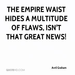 Avril Graham - The empire waist hides a multitude of flaws, isn't that ...