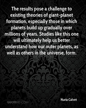 The results pose a challenge to existing theories of giant-planet ...