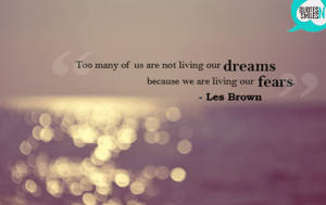 living-our-fears-dream-big-picture-quote