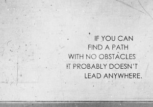 Obstacles Motivational Picture Quote