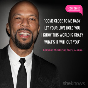 Love quotes from rap songs: 11. Common featuring Mary J Bilge
