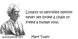 Famous quotes reflections aphorisms - Quotes About Human - Loyalty to ...