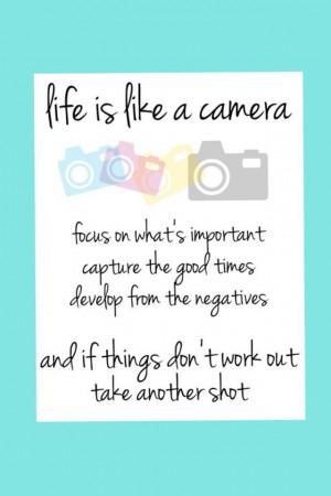 Camera quote! Love it :)