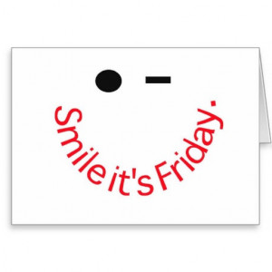 Smile It's Friday Card