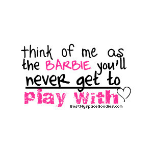 Barbie quotes image by Danielle0052 on Photobucket