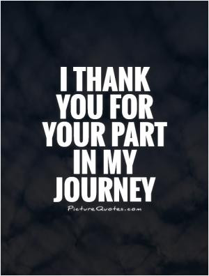 Thank You for Being Part of My Journey Quote