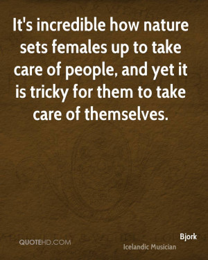 ... take care of people, and yet it is tricky for them to take care of