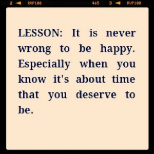 Everyone deserves to be happy. #quote #happiness
