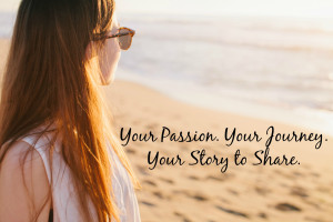 ... Your Passion Journey- a guest post series featuring You and Your