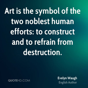 Evelyn Waugh Art Quotes