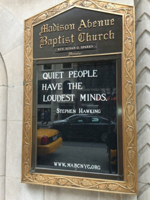 ... people have the loudest minds -Stephen Hawkin #quote #church #sign