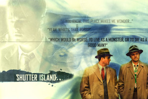 Shutter Island Chuck & Ted [Quote]