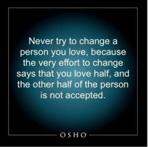 Accept me the way I am.Thoughts, Accepted People, Kathy Osho, Kathy'S ...