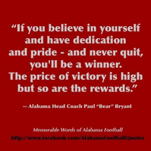 ... You Believe In Yourself and Have Dedication and Pride ~ Football Quote