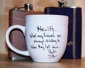 Lipstick Whiskey Girls-Famous Whiskey Quotes Coffee Mug-Phyllis Diller