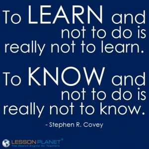 ... not to do is really not to know.