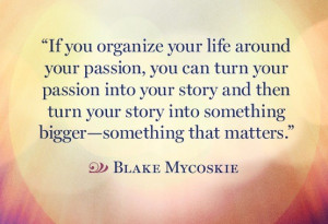 Blake_Mycoskie_Quote