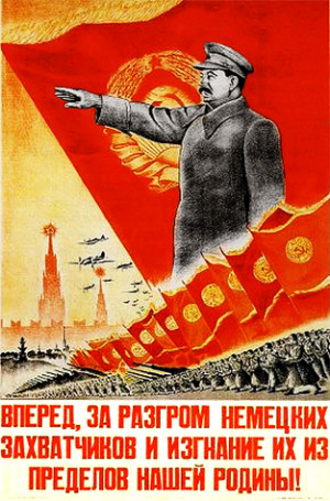 Let's go forward, destroy German invaiders and throw them out from our ...