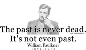 ThinkerShirts.com presents William Faulkner and his famous quote