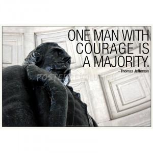 Thomas Jefferson Courage Quote Poster - 19x13
