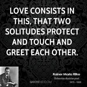 Rainer Maria Rilke Love Quotes
