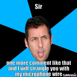 Back > Gallery For > Adam Sandler Quotes