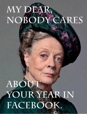 Lady Violet Grantham Meme