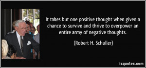 ... survive and thrive to overpower an entire army of negative thoughts