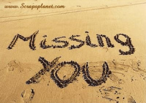 ... , miss you quotes graphics, I am missing you images and sayings