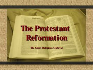 ... protestant reformation powerpoint presentation a universal protestant