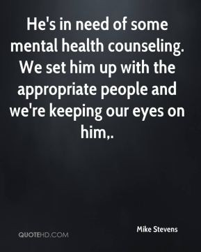 Quotes About Mental Health Counseling