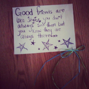 Good friends are like stars friendship quote