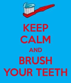 KEEP CALM AND BRUSH YOUR TEETH -created by eleni
