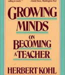 growing minds by herbert r kohl herbert kohl is