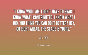 quote-Al-Lewis-i-know-who-i-am-i-dont-196443.png