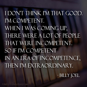 Duly Quoted: Billy Joel