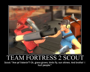 Team Fortress 2 Scout Motivational Poster Image