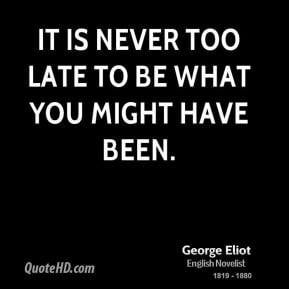 late quotes 289 x 289 10 kb jpeg courtesy of quotehd com