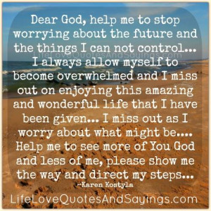 Help Me To stop Worrying..