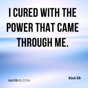 Black Elk Power Quotes