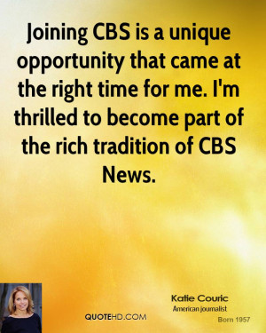 Joining CBS is a unique opportunity that came at the right time for me ...