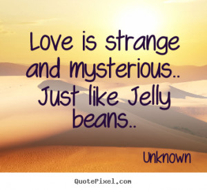 stranger love quotes quotesgram